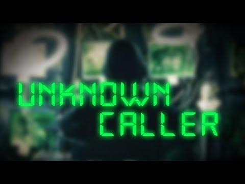 უცნობი ზარი / Unknown Caller
