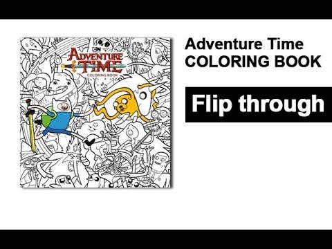 Adventure Time Coloring Book Flip Through - YouTube