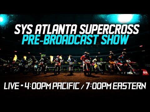 Atlanta Supercross Pre-Broadcast Show!