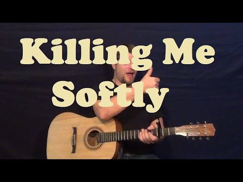 Killing Me Softly (Lauryn Hill) Easy Guitar Lesson Strum Chords How to Play Tutorial
