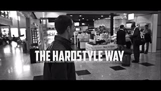 The Pitcher - THE HARDSTYLE WAY - Melody of Madness #1