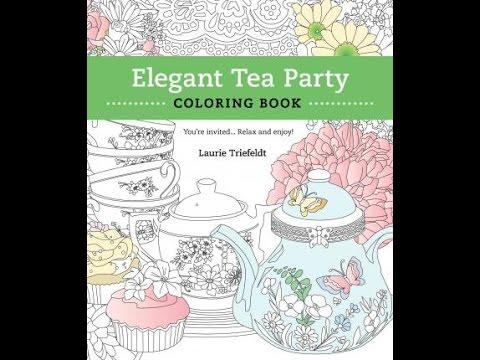 Elegant tea party coloring book by laurie triefeldt flip through