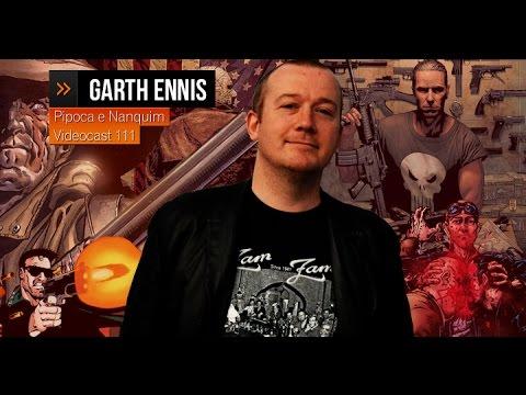 Tudo sobre GARTH ENNIS, autor de PREACHER | Pipoca e Nanquim #111 (24/03/2012)