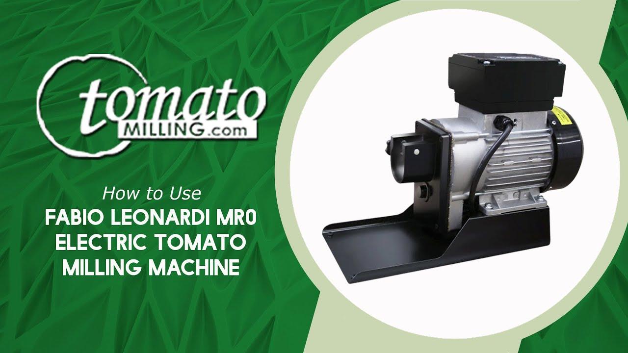 How To Use Fabio Leonardi Mr0 Electric Tomato Milling