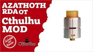 ⭐Полный обзор Azathoth RDA от Cthulhu Mod - установка спирали - тест объёма