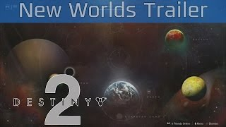 Destiny 2 - EDZ, Titan, Nessus, IO World Trailer [HD]