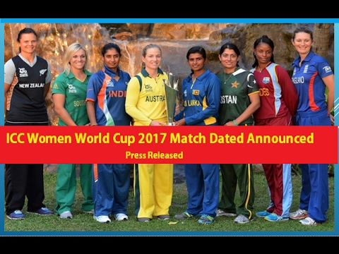 ICC Women World Cup 2017 with Final Match Venue Announced.