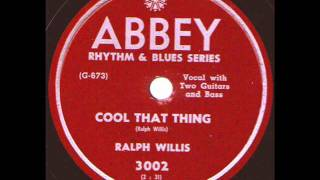 Ralph Willis  Cool That Thing  ABBEY 3002