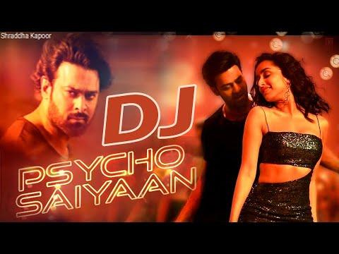 Psycho Saiyaan Dj Song Saaho Prabhas, Dj Shraddha Kapoor