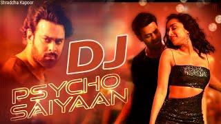 psycho-saiyaan-dj-song-saaho-prabhas-dj-shraddha-kapoor