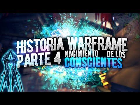 HISTORIA DE WARFRAME PARTE 4 | EL ORIGEN DE LOS CONSCIENTES thumbnail