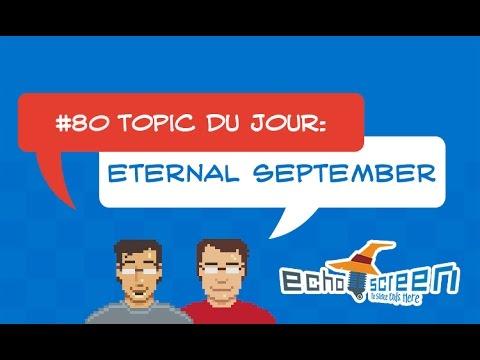Eternal September (Echo Screen Live #80)