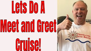 Live Travelling with Bruce Should Bruce Do A Meet and Greet Cruise? Plus Trivia!
