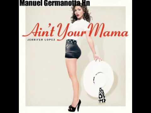 Jennifer Lopez -  Ain't Your Mama + Descarga Mp3 Gratis Download Free Mp3