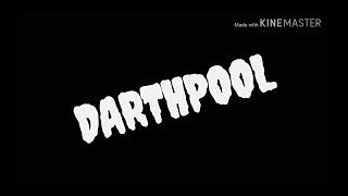 Darthpool (Deadpool Style Trailer Red Band Version)