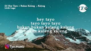Gambar cover DJ Hey Tayo Masuk Pak EKO X Bukan Kaleng-Kaleng - 🎵[Lirik Lagu]