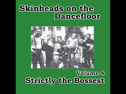 Various Artists - Skinheads on the Dancefloor Vol. 4 - Strictly the Bossest (Spirit of 69 Record...