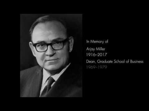In Memory of Arjay Miller, Stanford GSB Dean 1969–1979