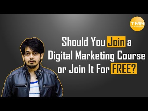 Should You Join A Digital Marketing Course or Learn It FREE?