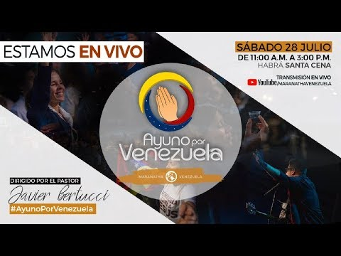 EN VIVO - Ayuno por Venezuela