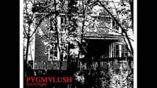 Pygmy Lush - No Feeling