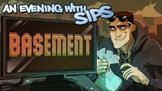 An Evening With Sips - Basement