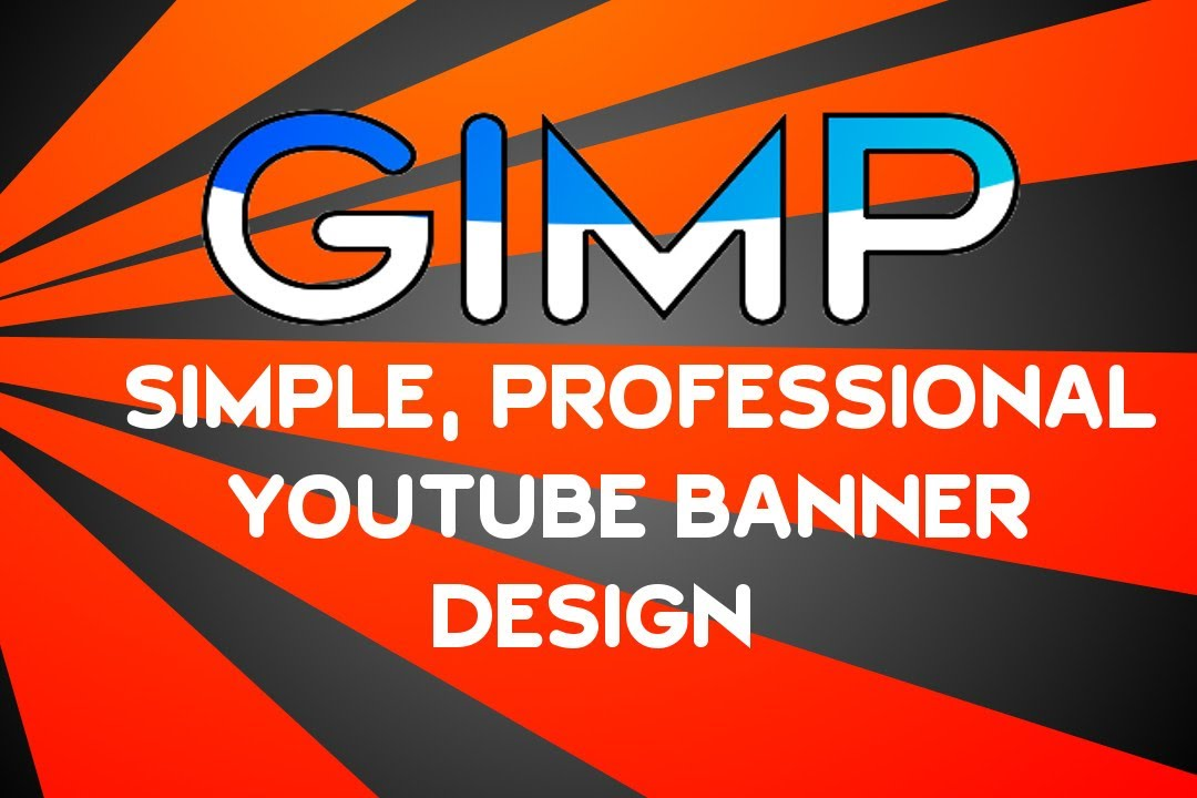Gimp - How to create a simple but professional looking youtube