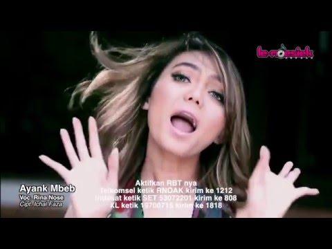Video Clip Ayank Mbeb terbaru Rina Nose dan Fakhrul Razi