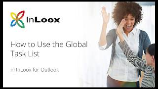 Video Tutorial: How to Use the Global Task List in InLoox 10 for Outlook [no audio]