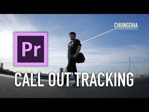 Premiere Pro Call Out Tracking Tutorial by Chung Dha
