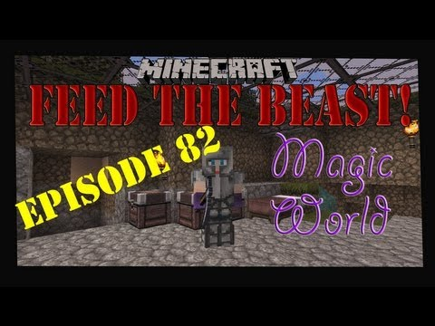 Minecraft Feed The Beast Magic World Let's Play Episode 82