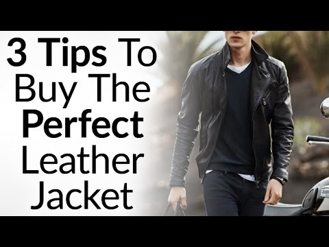 a0eeb72cf 3 Tips To Buying The Perfect Leather Jacket | Instantly Look Like A BadAss  | How To Buy Leather Coat