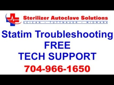Statim Troubleshooting - FREE Technical Support