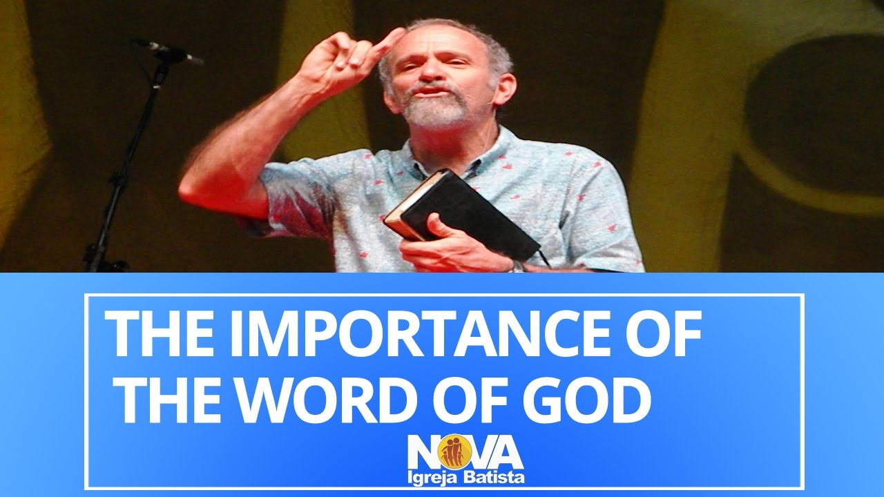 THE IMPORTANCE OF THE WORD OF GOD IN OUR LIVES