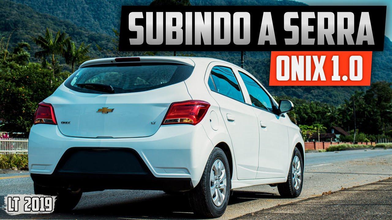 SUBINDO A SERRA COM CHEVROLET ONIX 1.0 LT 2019