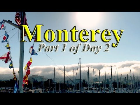 The Muse of Monterey Part 1 Day 2