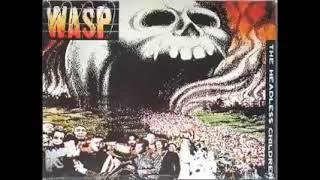 W A S P - The Headless Children / 1989 /  Full Album / HQ