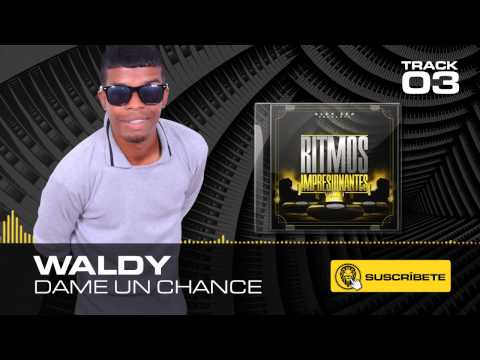 03 - Dame Un Chance - Alex Zea Feat Waldy