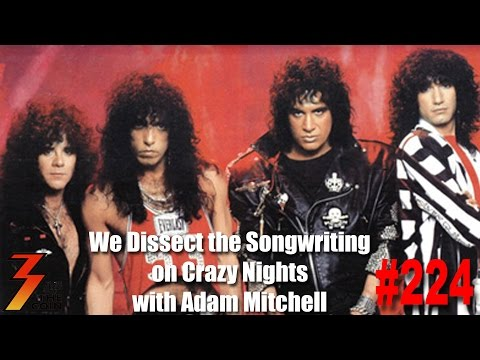 Ep. 224 Adam Mitchell Joins Us to Dissect The Songs on Crazy Nights