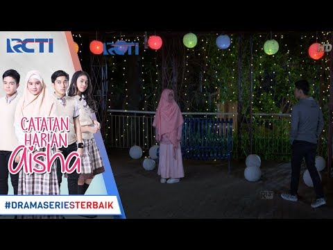 CATATAN HARIAN AISHA - Rafa Super Romantis Bisa Buat Aisha Senyum Sendirian [27 FEBRUARI 2018]