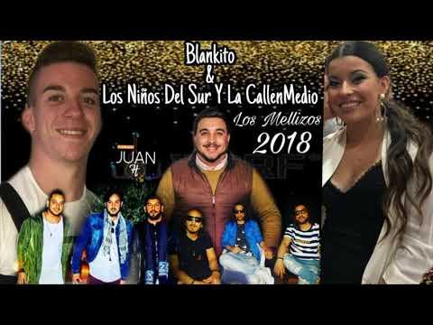Blankito & Los Niños Del Sur Y La CallenMedio - Los Mellizos 2018