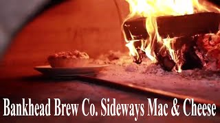 Bankhead Brew Co. Sideways Brick Oven Baked Baked Brisket Mac and Cheese