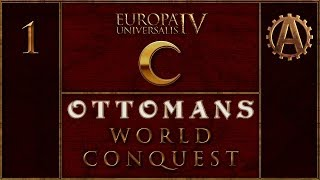 Europa Universalis Iv Let's Conquer The World As Ottomans 1