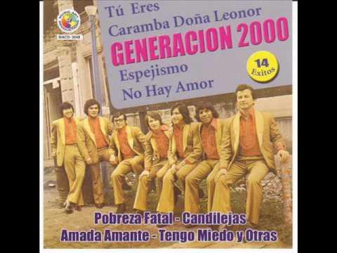 Generacion 2000-Tu Eres