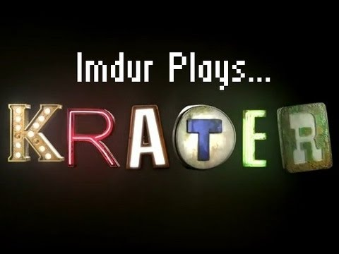 Imdur Plays Krater Demo |