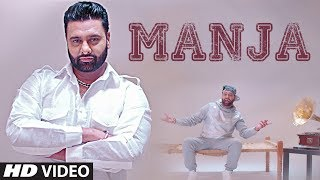 Manja: Sony Dhugga, Deep Jandu (Full Song) | Latest Punjabi Songs 2017 | T Series