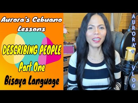 learn-cebuano-language-useful-phrases-describing-people-part-1
