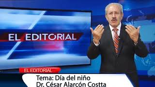 EDITORIAL VIERNES DE 1 JUNIO 2018  TEMA:  DIA DEL NIÑO
