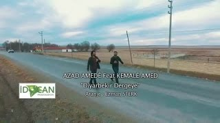 Azad Amede Ft. Kemale Amed - Diyarbekir Dergeye (Official Video)