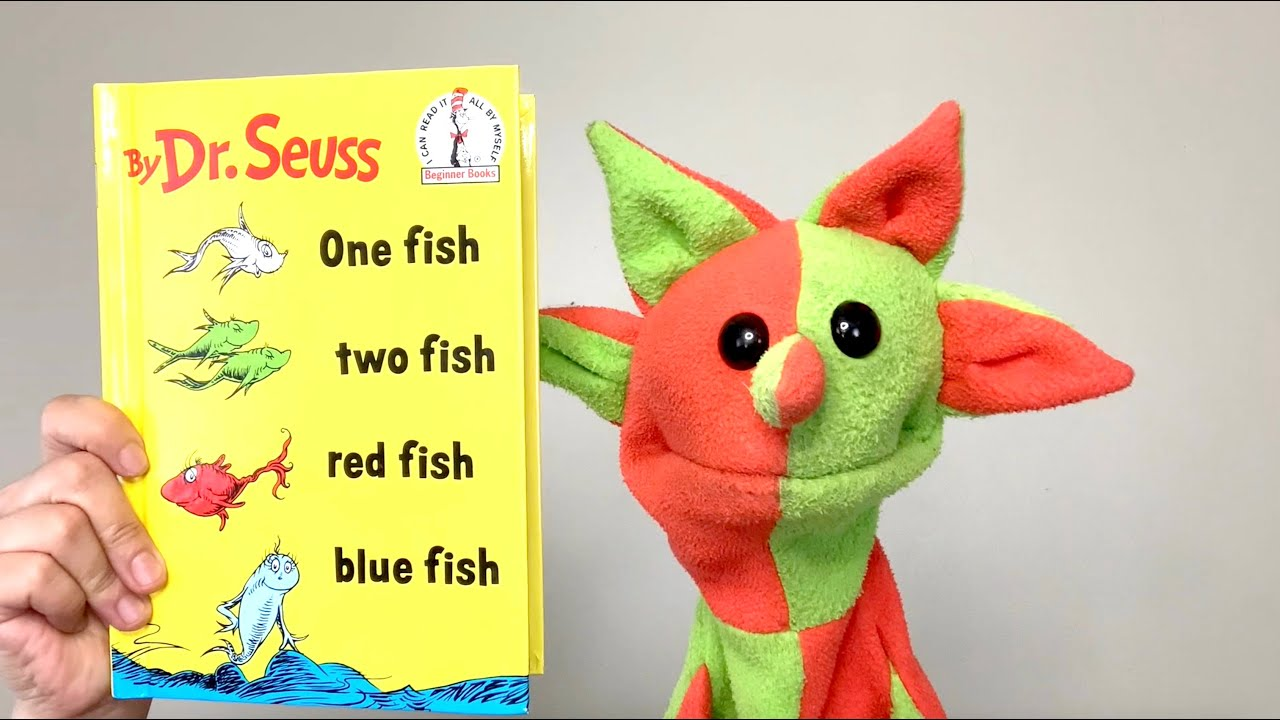 One Fish Two Fish Red Fish Blue Fish (by Dr. Seuss)